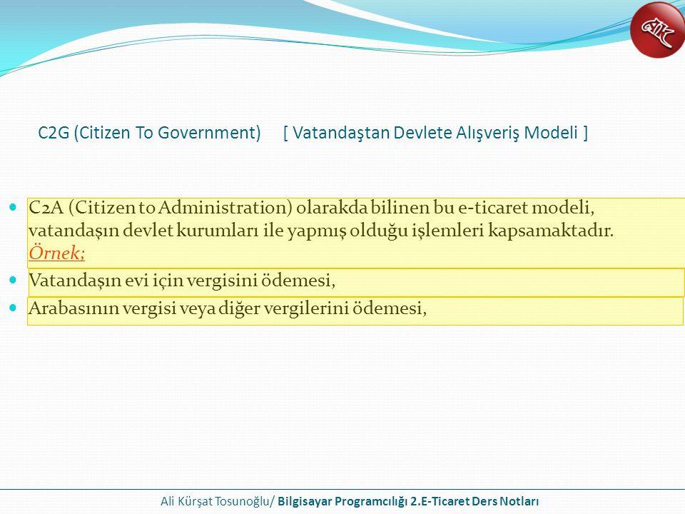 C2G (Citizen To Government) [ Vatandaştan Devlete Alışveriş Modeli ]